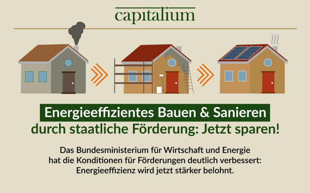 Energieeffizientes Bauen & Sanieren durch staatliche Förderung